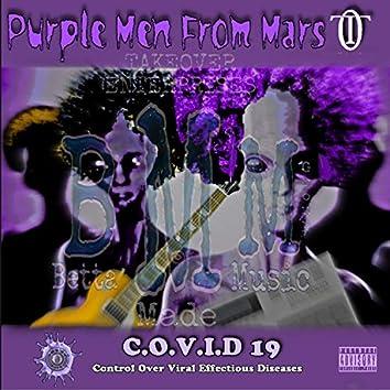 Purple MEN from Mars Covid 19