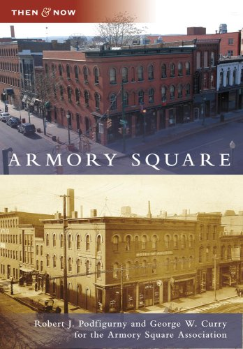 Armory Square (Then and Now)