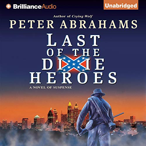 Last of the Dixie Heroes audiobook cover art