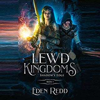 Lewd Kingdoms: Shadow's Edge: A High Fantasy Digital Adventure audiobook cover art