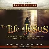 The Life of Jesus (Audio Drama)