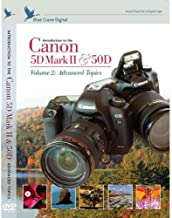 Introduction to the Canon 5D Mark II/50D, Vol. 2: Advanced Topics