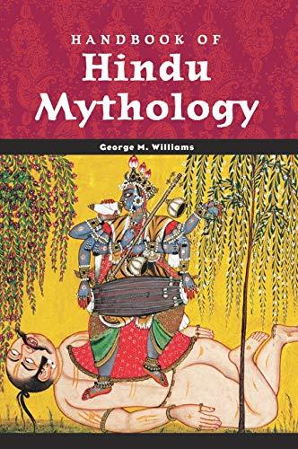 Handbook of Hindu Mythology (World Mythology)