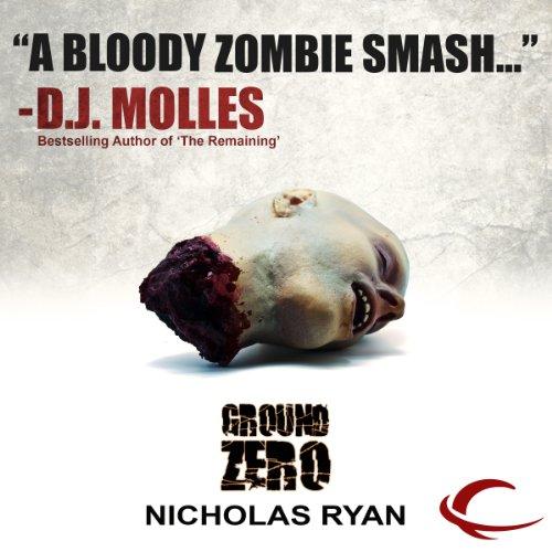 Ground Zero Audiobook By Nicholas Ryan cover art