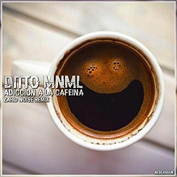 Adiccion A La Cafeina (Zahid Noise Remix)