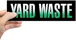 CafePress Yard Waste Sticker (Black Series) 10