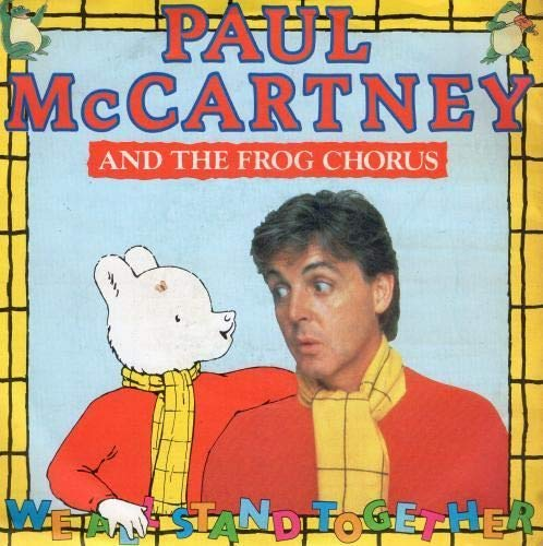 Paul McCartney and the frog chorus - We all stand together - 7' sgl