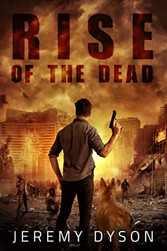 Rise of the Dead (ROTD Book 1) by [Jeremy Dyson]