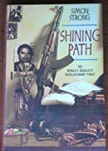 Shining Path: World's Deadliest Revolutionary Force by Simon Strong (1992-06-01)