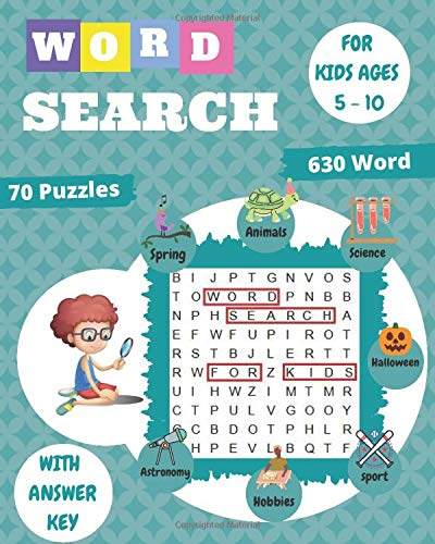 word search for kids ages 5-10: 70 Large Print Kids Word Find Puzzles, Search & Find, Word Puzzles, and More, Improve Spelling, Vocabulary, and Memory For Kids!