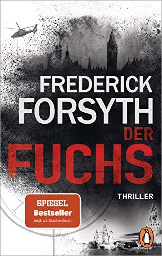 Buchseite und Rezensionen zu 'Der Fuchs: Thriller' von Frederick Forsyth
