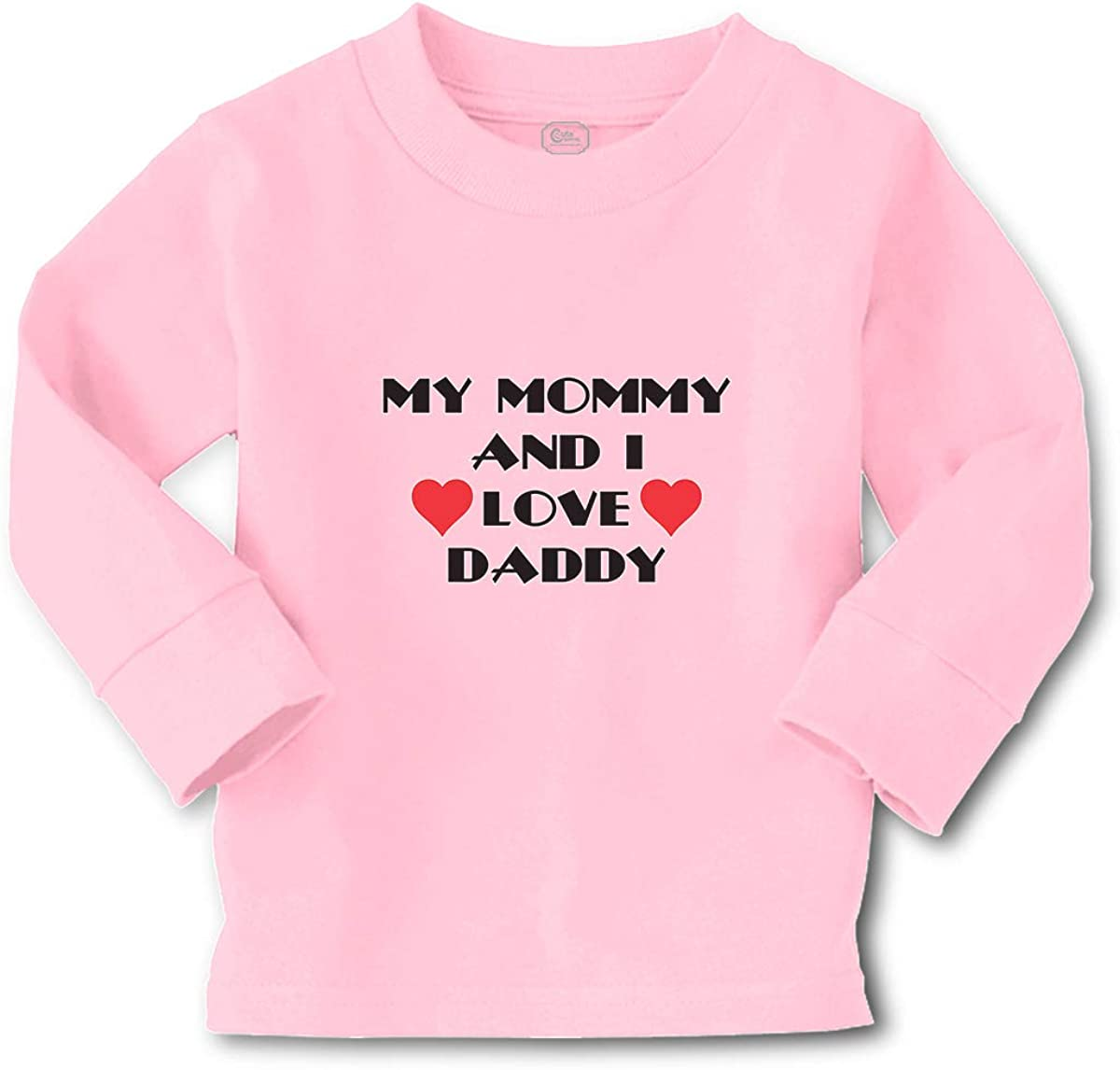 Kids Long Sleeve T Shirt My Mommy and I Love Daddy Cotton Boy & Girl Clothes Funny Graphic Tee Soft Pink Design Only 4T