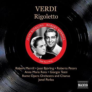 Verdi: Rigoletto (Bjorling, R. Peters, Merrill) (1956)