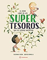 El gran libro de los supertesoros/ The Big Book of Super Treasures