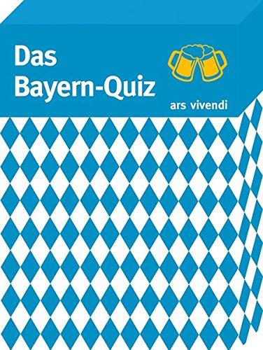 Das Bayern-Quiz - 68 wissenswerte und kuriose Quizfragen rund um Bayern
