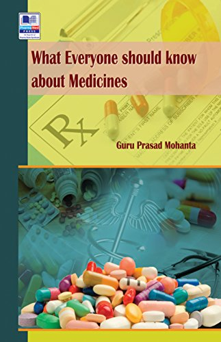 What Everyone should know about Medicines (English Edition)