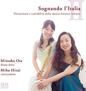イタリアへの夢II 〜イタリア・バロック室内楽の妙技〜