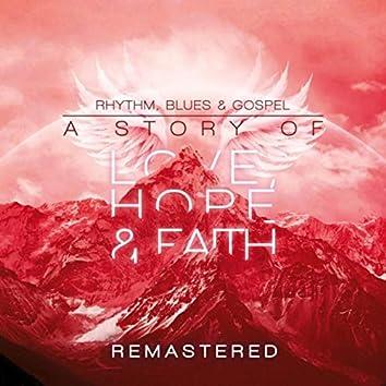 Rhythm, Blues, & Gospel: A Story of Love, Hope, & Faith (Remastered)