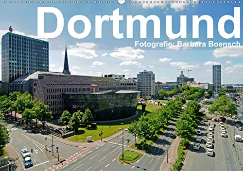 Dortmund - moderne Metropole im Ruhrgebiet (Wandkalender 2021 DIN A2 quer)