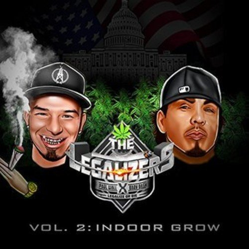 The Legalizers Vol. 2: Indoor Grow [Import USA]
