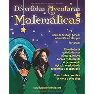 Divertidas Aventuras Matemáticas: Encantadoras actividades con números, incluye tareas, y desarrolla el pensamiento lógico, La resolución de problemas ... en el hogar 1er grado (Spanish Edition)