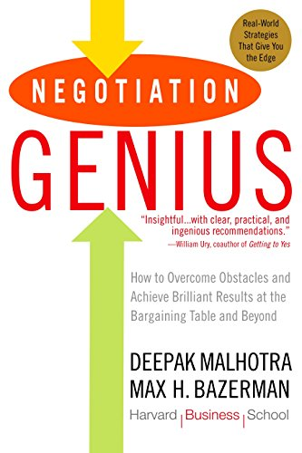 Compare Textbook Prices for Negotiation Genius: How to Overcome Obstacles and Achieve Brilliant Results at the Bargaining Table and Beyond Reprint Edition ISBN 0884122670958 by Malhotra, Deepak,Bazerman, Max