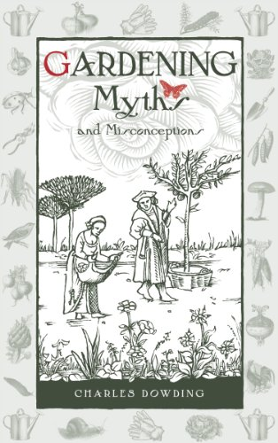 Gardening Myths and Misconceptions (Wise words) (English Edition)