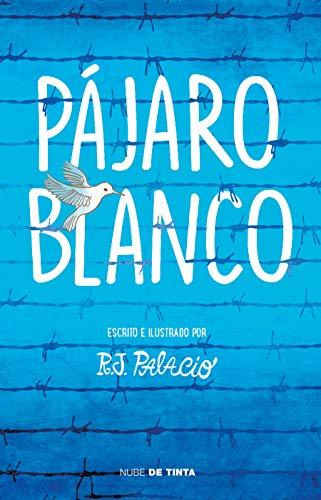 Pájaro blanco / White Bird (Spanish Edition)