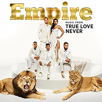 Empire: Music From 'True Love Never'