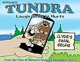 TUNDRA: Laugh Until It Hurts