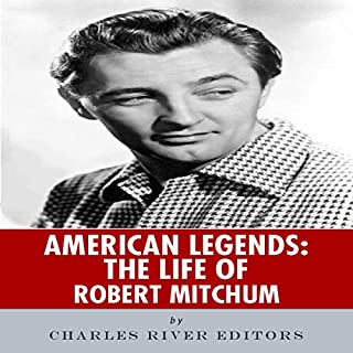 American Legends: The Life of Robert Mitchum audiobook cover art