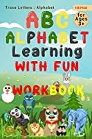 Alphabet learning With Fun Workbook: Trace Letters: Alphabet Handwriting Practice workbook for kids: Preschool writing Workbook with Sight words for Pre K, Kindergarten and Kids Ages 3-5. ABC print handwriting book