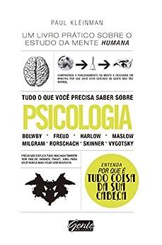 Tudo o que você precisa saber sobre psicologia: Um livro prático sobre o estudo da mente humana por [Paul Kleinman]