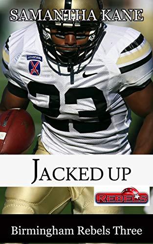 Jacked Up (Birmingham Rebels Book 3) (English Edition)