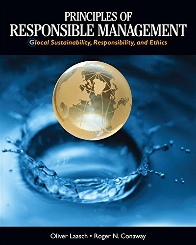 Download Principles of Responsible Management: Global Sustainability, Responsibility, and Ethics 1285080262