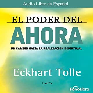 El Poder del Ahora (Texto Completo) [The Power of Now ] cover art