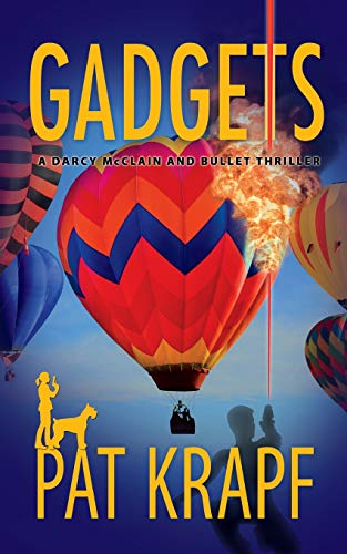 Gadgets (A Darcy McClain and Bullet Thriller, Band 2)