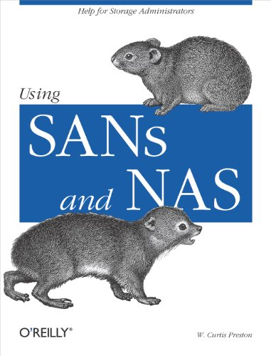 Using SANs and NAS: Help for Storage Administrators (English Edition)