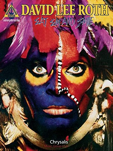 David Lee Roth Eat 'Em And Smile Tab: Eat 'Em And Smile For Guitar Tab (Guitar Recorded Versions)