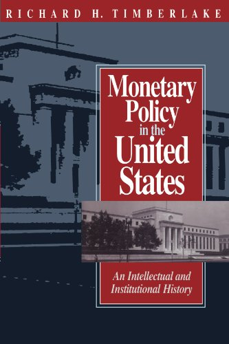 Compare Textbook Prices for Monetary Policy in the United States: An Intellectual and Institutional History 1 Edition ISBN 9780226803845 by Timberlake, Richard H.