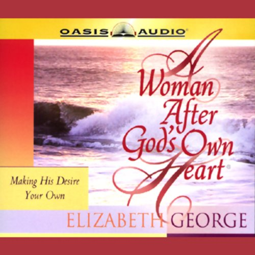 A Woman After God's Own Heart audiobook cover art