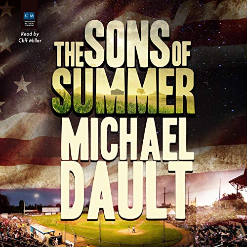 The Sons of Summer Audiobook By Michael Dault cover art