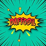 Daffodil: Draw Your Own Comic Super Hero Adventures with this Personalized Vintage Theme Birthday Gift Pop Art Blank Comic Storyboard Book for Daffodil | 150 pages with variety of templates
