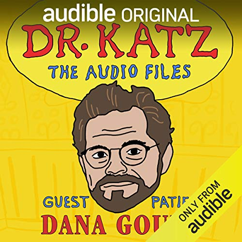 『Ep. 5: Dana Gould (Dr. Katz: The Audio Files)』のカバーアート