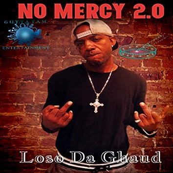 No Mercy 2.0