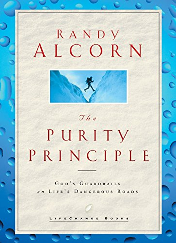 Purity Principle, The: God's Safeguards for Life's Dangerous Trails