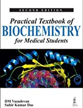 Practical Textbook of Biochemistry for Medical Students by D. M. Vasudevan (2013-07-03)
