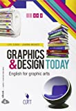 Graphics & design today. English for graphic arts. Per le Scuole superiori. Con espansione online