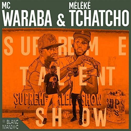 Mc Waraba & Mélèké Tchatcho