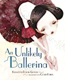 Image of An Unlikely Ballerina